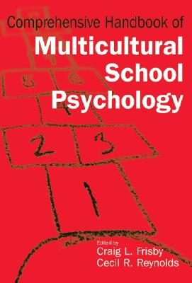 Comprehensive Handbook Of Multicultural School Psychology By Frisby, Craig L. (EDT)/ Reynolds, Cecil R. (EDT)