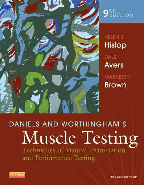 Daniels and Worthingham's Muscle Testing By Montgomery, Jacqueline/ Avers, Dale/ Brown, Marybeth